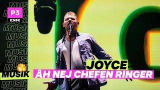 Joyce 'Åh Nej chefen ringer'   P3 Guld 2020