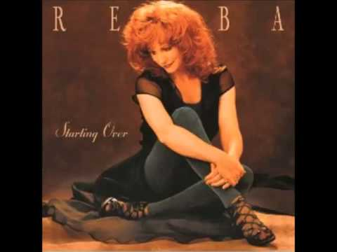 Reba McEntire -- Starting Over Again