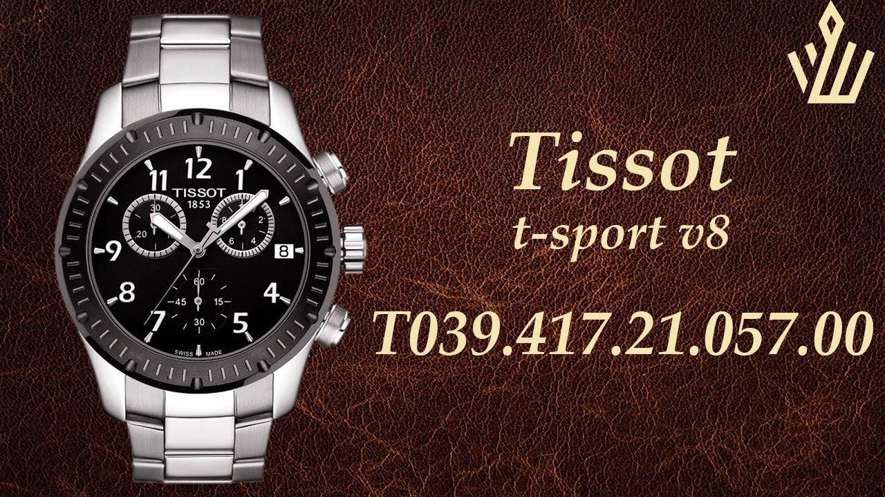 Tissot T Sport V8 T039 417 21 057 00 Youtube