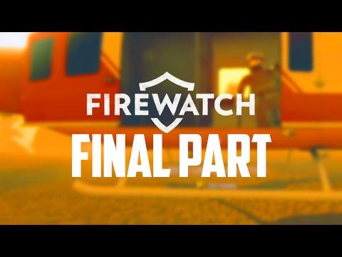 Firewatch Gameplay Walkthrough - Part 7 - THE END