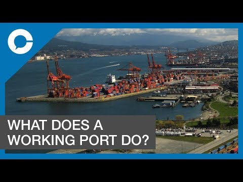 Port of Metro Vancouver Peter Xotta: What Does A Working Port Do?