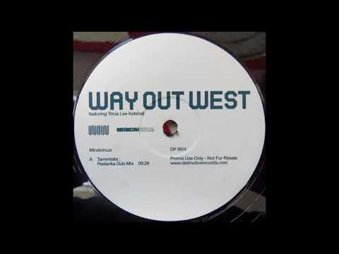 Way Out West feat Tricia Lee Kelshall ‎– Mindcircus Tarrentella : Redanka Dub Mix