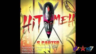S. Carter - Hit Meh