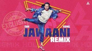 The Jawaani Song 2019 Remix Saurabh Gosavi , New Movie Student Of The Year 2