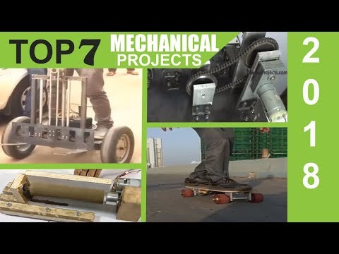 Top 7 Most Innovative Mechanical Projects of 2018