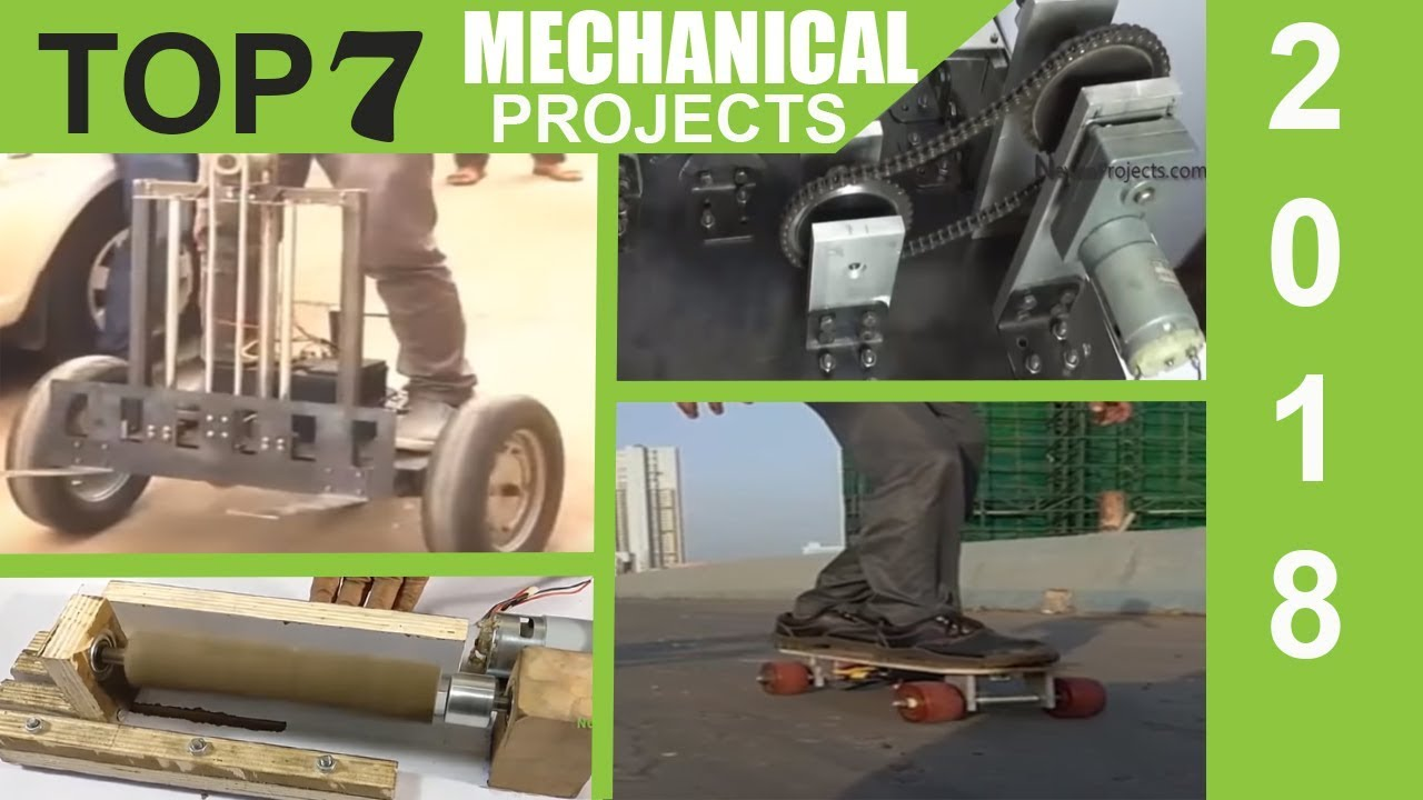 Top 7 Most Innovative Mechanical Projects Of 2018 Youtube