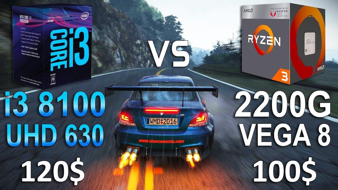 Ryzen 3 2200g Vega 8 Vs I3 8100 Uhd 630 Test In 7 Games Youtube
