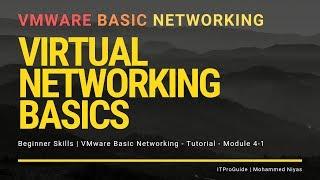 VMware Basic Networking - Virtual Networking Basics - Module 4 (Beginners)