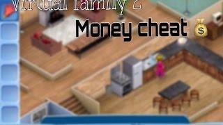 Virtual Family 2 Money Cheats