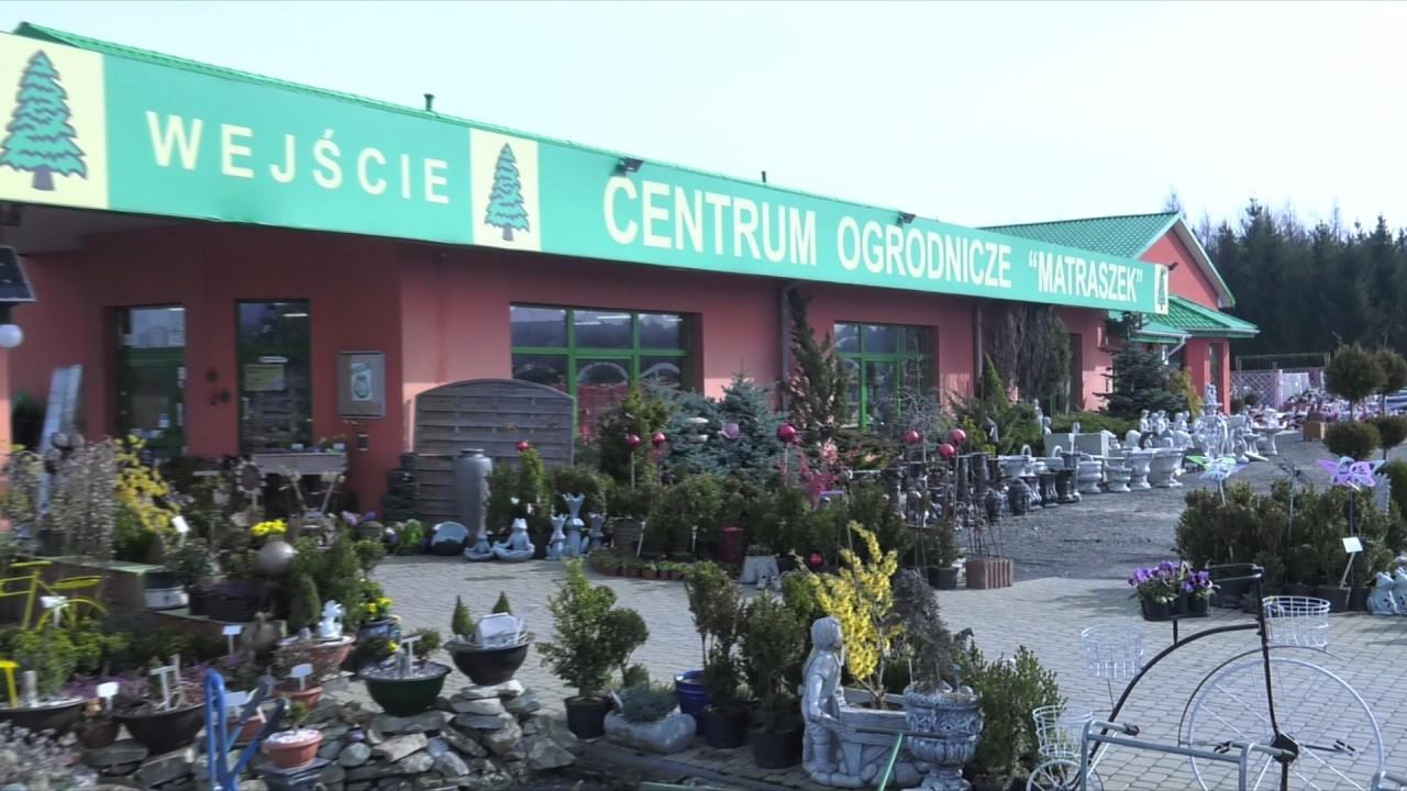 fc5ac56f80de6a Centrum Ogrodnicze Matraszek - YouTube