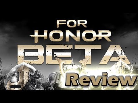 For Honor Beta Review - Thoughts and Impressions
