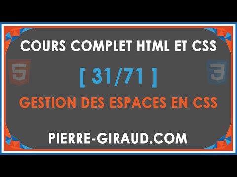 COURS COMPLET HTML ET CSS [31/71] - Gestion Des Espaces En CSS