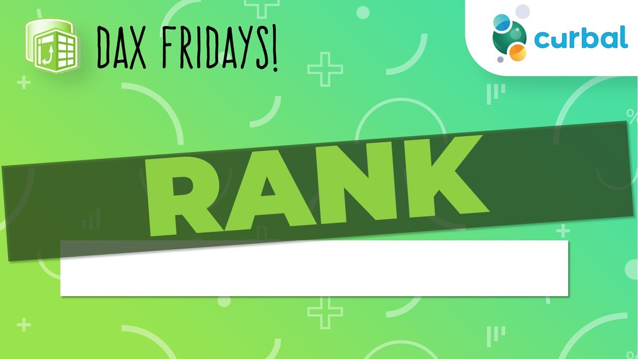 DAX Fridays! #9: RANK