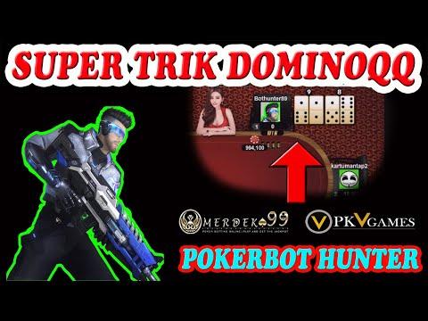 Cara Menang Bermain DominoQQ Online   Domino 99   Qiu Qiu Online   Pokerbot Hunter