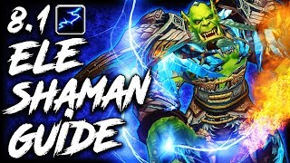 8.1 Elemental Shaman GUIDE for Mythic+ and WoW Raids
