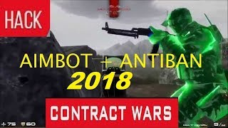[UPDATE 2018 - CONTRACT WARS] HACK - CW CLIENT AIMBOT / WALLHACK / ANTIBAN