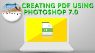 How To Make A PDF File Using Adobe Photoshop