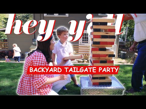 Backyard Tailgate Party | Hey Y'all | Southern Living