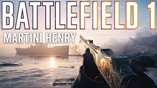 Battlefield 1 Martini Henry is STUPID Fun!