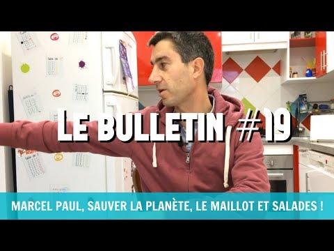 #BDR19 : MARCEL PAUL, SAUVER LA PLANÈTE, MAILLOT, SALADES & HÉMICYCLE !