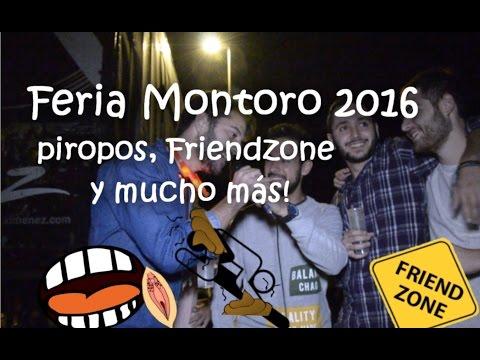 Piropos, Friendzone y más! Feria Montoro 2016