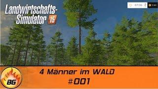 LS 15 The Alps Forstprojekt #001 | 4 Männer im WALD | Let's Play [HD]