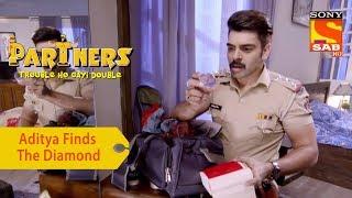 Your Favorite Character | Inspector Aditya Finds The Diamond | Partners Double Ho Gayi Trouble