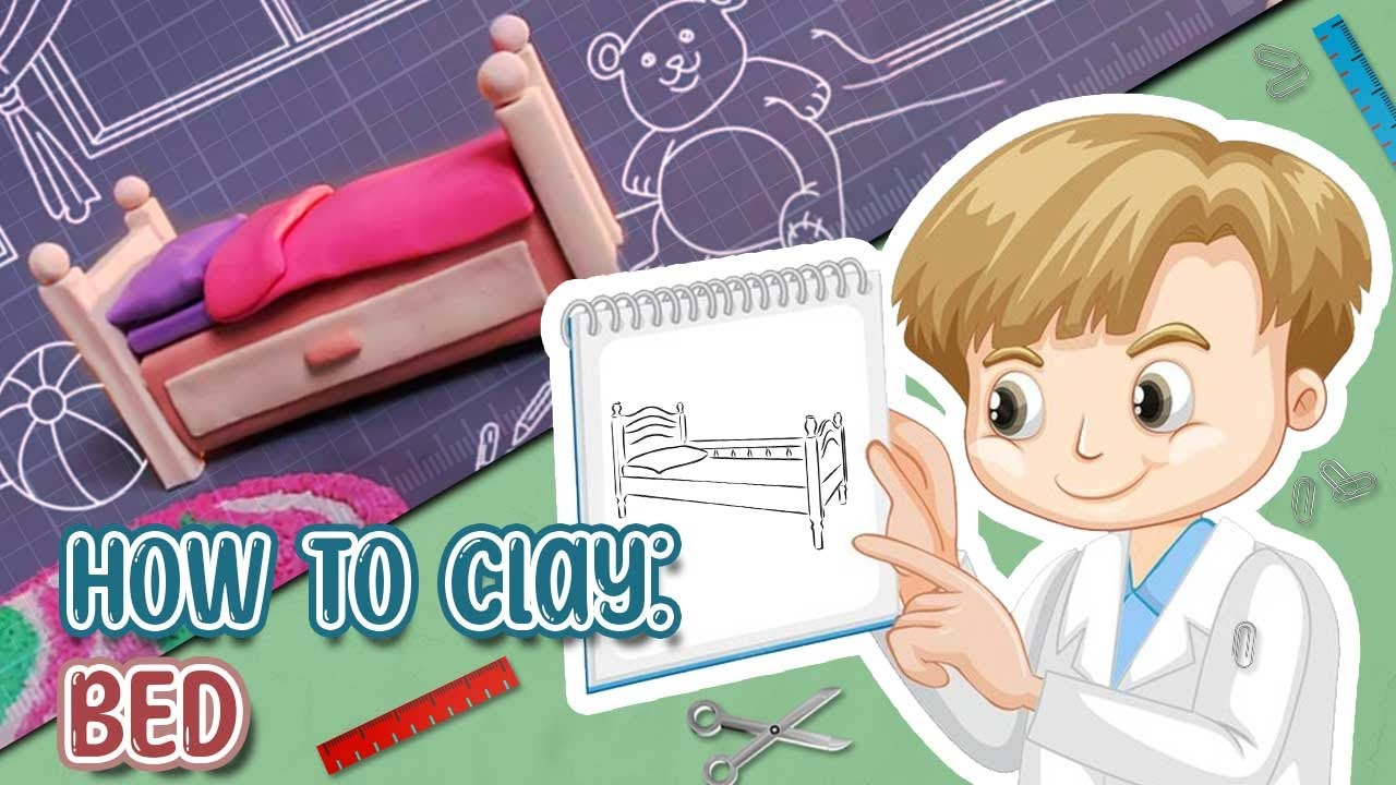 Nice 3D Plasticine Bed   How To Make A Clay Bed