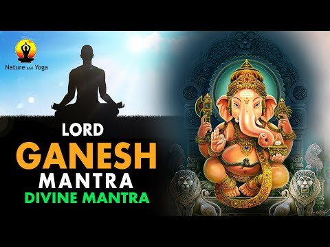 LORD GANESH MANTRA for SUCCESS || OM GAM GANAPATAYE NAMAHA || Divine Mantra