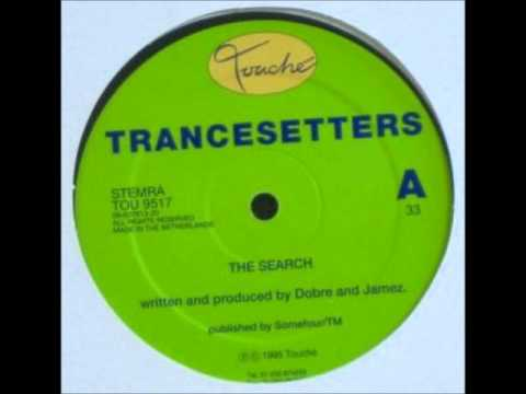 Trancesetters - The Search
