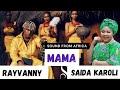 Gambar cover Rayvanny ft Saida Karoli -  MAMA   REACTION