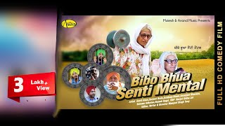Bibo Bhua SentiMental II Anand Music II New Punjabi Movie 2016
