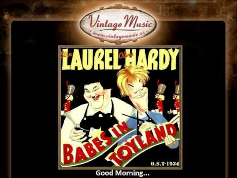 Good Morning... - Babes In Toyland  (O.S.T - 1934) (VintageMusic.es)