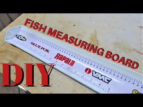 Make Your Own Fish Measuring Board