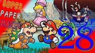 El Día De las Mazmorras 【Super Paper Mario】 Ep.28