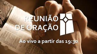 Reunião de Oração (27/04/2021)