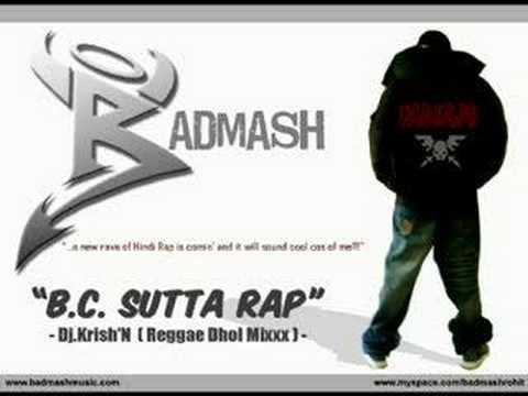 Dj Krish'N ft  Badmash - B C Sutta Rap (Reggae Dhol Mix)