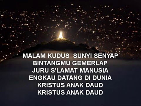 Malam Kudus - Silent Night with lyrics
