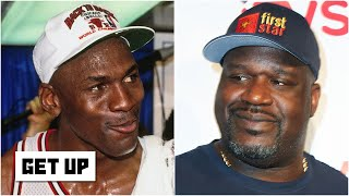 Shaq says MJ would average 45 and he would be the most dominant player in today's NBA | Get Up