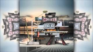 Motel Baja - Nortec Collective: Bostich + Fussible [Motel Baja]