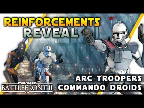 COMMANDO DROIDS & ARC TROOPERS: New Reinforcement Details - Battlefront 2 thumbnail