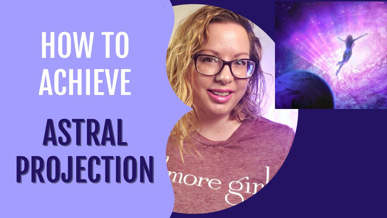 How To Leave Your Body | Astral Projection Guide