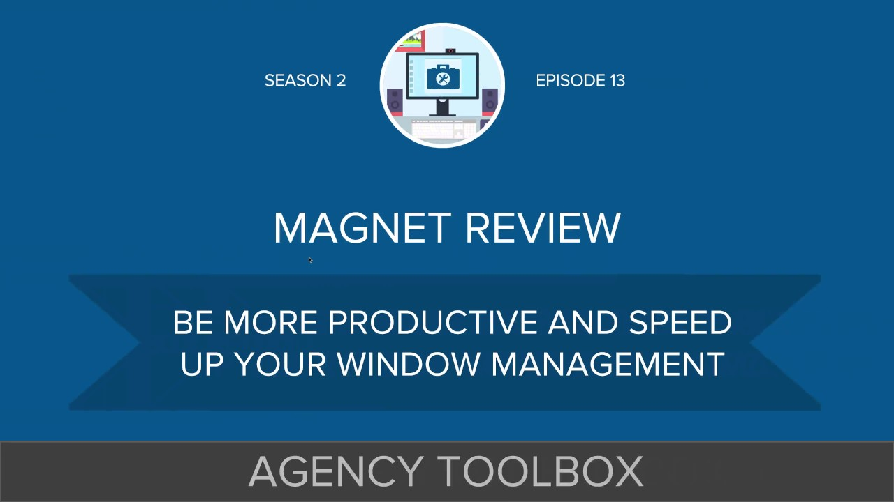 Magnet Window Manager for Mac Review - #AgencyToolbox