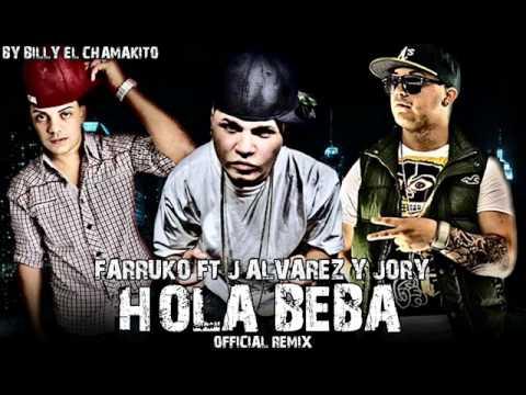 Hola Beba - Farruko Ft. J Alvarez Y Jory (Official Remix) ★ New Reggaeton 2011 ★
