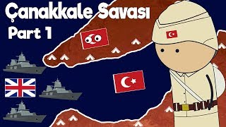 Canakkale Battles-Quick Narration on The Map-Part 1