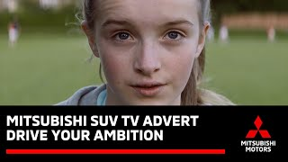 Drive your Ambition with Mitsubishi Motors - TV Advertising Campaign