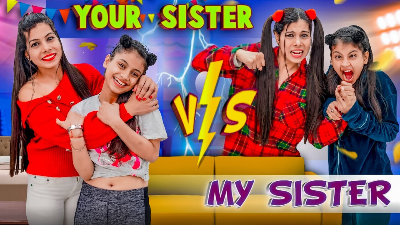 My Sister vs Your Sister | Sanjhalika Vlog