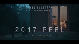 2017 Cinematography Reel