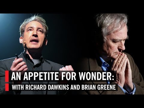 An Appetite for Wonder: With Richard Dawkins and Brian Greene
