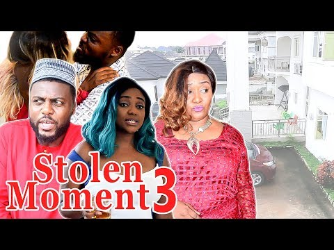 2017 Latest Nigerian Nollywood Movies - Stolen Moment 3